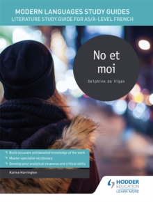 Image for No et moi  : literature study guide for AS/A-level French