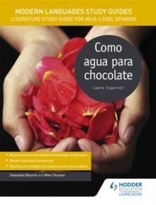 Image for Como agua para chocolateAS/A-Level Spanish,: Modern languages study guides