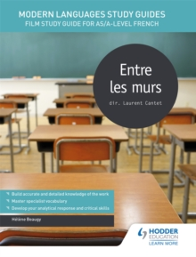 Image for Entre les murs  : film study guide for AS/A-level French
