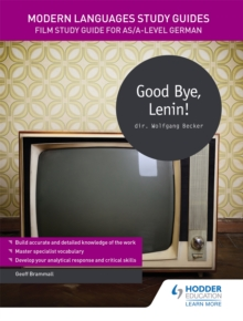 Image for Good bye, Lenin!  : film study guide for AS/A-level German