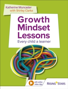 Image for Growth mindset lessons  : every child a learner