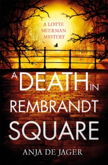 Image for A death in Rembrandt Square