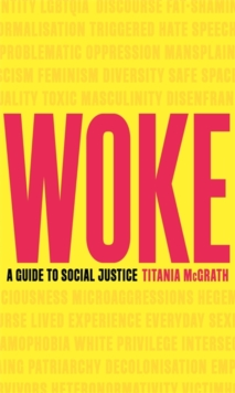 Image for Woke  : a guide to social justice