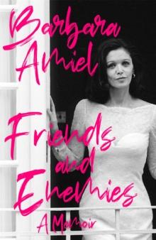Image for Friends and enemies  : a memoir