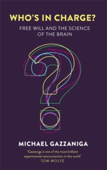 Image for Who's in charge?  : free will and the science of the brain