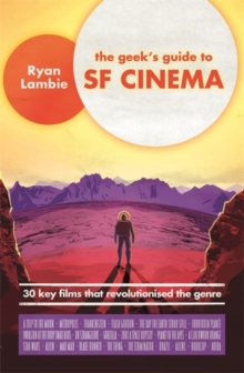 Image for The geek's guide to SF cinema