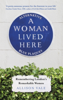 Image for A woman lived here