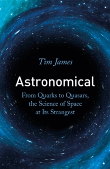 Image for Astronomical  : from quarks to quasars