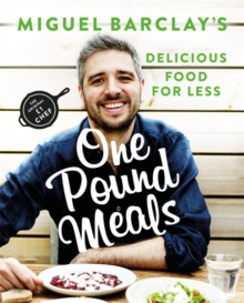 Image for Miguel Barclay's one pound meals  : delicious food for less