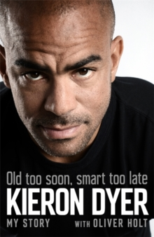 Image for Old too soon, smart too late  : my story