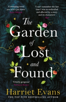 Image for The Garden of Lost and Found : The NEW heart-breaking epic from the Sunday Times bestseller