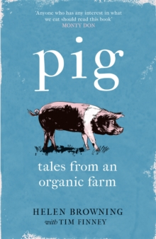 Image for Pig  : tales from an organic farm