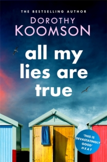 All my lies are true - Koomson, Dorothy