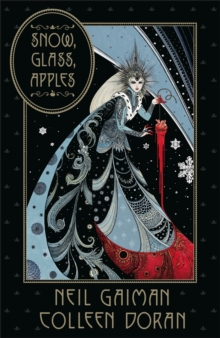 Snow, glass, apples - Gaiman, Neil