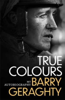 Image for True colours  : my autobiography