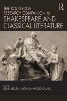 Image for The Routledge research companion to Shakespeare and classical literature