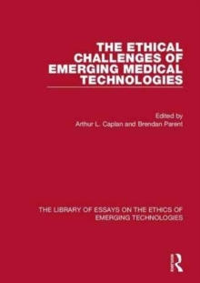 Image for The ethical challenges of emerging medical technologies