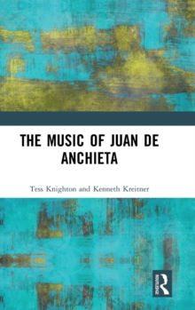 Image for The music of Juan de Anchieta