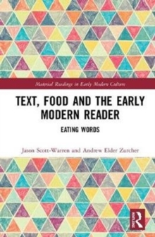 Image for Text, food and the early modern reader  : eating words