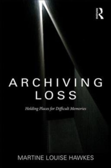 Image for Loss and genocide in the archives