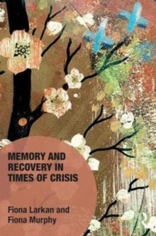 Image for Memory and recovery in times of crisis