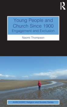 Image for Young people and church since 1900  : engagement and exclusion