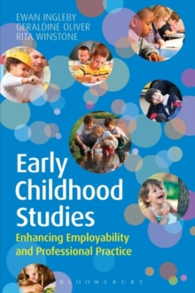 Image for Early childhood studies  : enhancing employability and professional practice