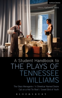 Image for A student handbook to the plays of Tennessee Williams  : The glass menagerie, A streetcar named Desire, Cat on a hot tin roof, Sweet bird of youth