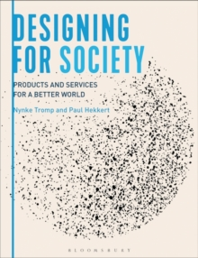 Image for Designing for society  : products and services for a better world