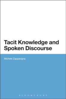 Image for Tacit knowledge and spoken discourse