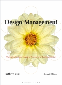 Image for Design management  : managing design strategy, process and implementation