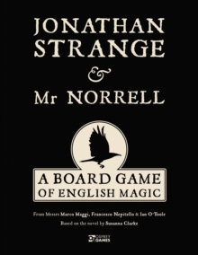 Image for Jonathan Strange & Mr Norrell : A Board Game of English Magic