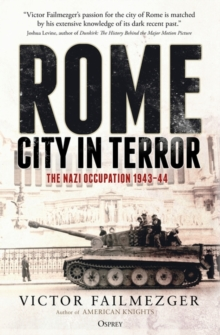 Image for Rome - City in Terror : The Nazi Occupation 1943-44