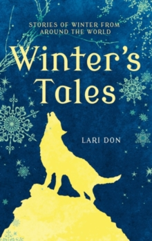 Image for Winter's tales  : stories of winter from around the world