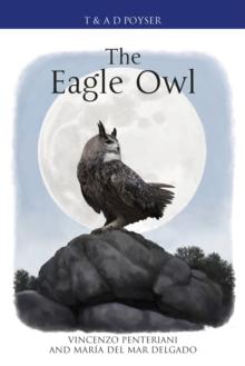 The eagle owl - Penteriani, Vincenzo