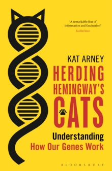 Image for Herding Hemingway's cats  : understanding how our genes work