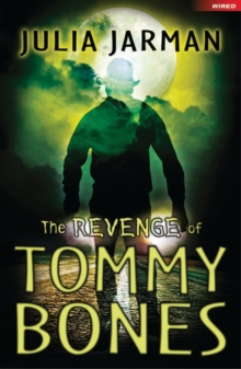 Image for The revenge of Tommy Bones