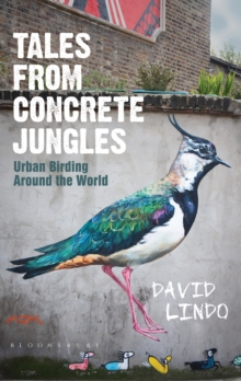 Image for Tales from concrete jungles  : urban birding around the world