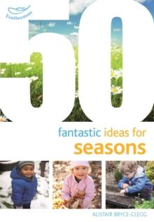 Image for 50 Fantastic Ideas for Seasons