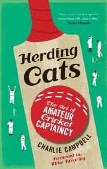 Image for Herding cats  : the art of amateur cricket captaincy