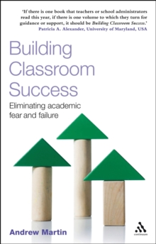 Image for Building classroom success: eliminating academic fear and failure