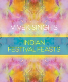 Image for Vivek Singh's Indian festival feasts