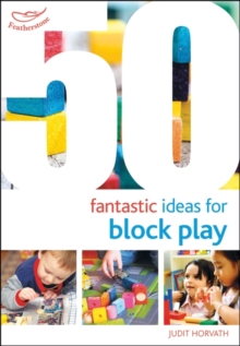 Image for 50 fantastic ideas for block play