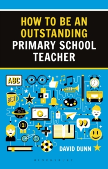 Image for How to be an outstanding primary school teacher