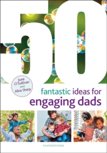 Image for 50 fantastic ideas for engaging dads