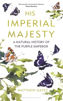 Image for His imperial majesty  : a natural history of the Purple Emperor