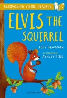 Elvis the squirrel - Bradman, Tony