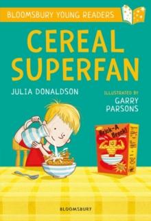 Cereal superfan - Donaldson, Julia