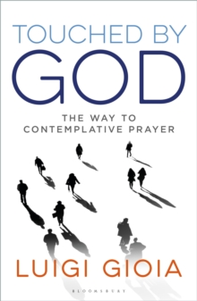 Image for Touched by God  : the way to contemplative prayer