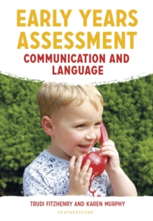 Early years assessment: Communication and language - Fitzhenry, Trudi